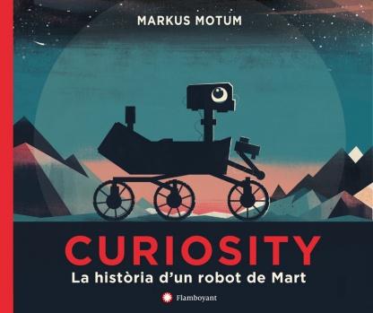 https://www.editorialflamboyant.com/ca/libro/curiosity-la-historia-dun-robot-de-mart/