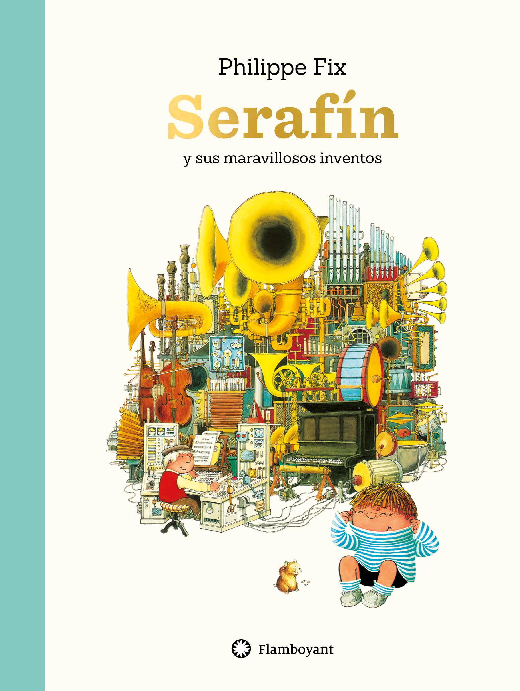 Serafín y sus maravillosos inventos